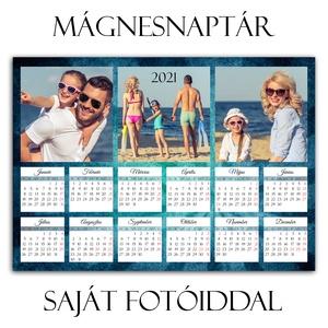 Mágnesnaptár 2021 - SAJÁT fotóiddal - Mágneses hátú fényképes hűtőmágnes - Mágnes fénykép Karácsonyi ajándék - 2 méret, Otthon & Lakás, Dekoráció, Falinaptár & Öröknaptár, Ajándék NEM CSAK 1 ÉVRE! Nem bizony! Igaz, hogy ez egy naptár, ezért egy évig az is marad, de utána ..., Meska