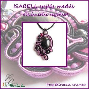 Isabell sujtás medál elkészítési segédlet, Egyéb, Csináld magad leírások, Isabell medál A minta tartalma Részletes lépésről-lépésre szöveges magyarázatot és több mint 80 db s..., Meska
