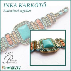 INKA sujtás karkötő elkészítési segédlet egyéni felhasználásra, Egyéb, Csináld magad leírások, Inka karkötő A minta tartalma Részletes lépésről-lépésre szöveges  magyarázatot és 97 db színes fotó..., Meska