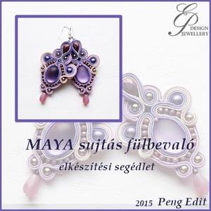 Maya sujtás fülbevaló elkészítési segédlet, Egyéb, Csináld magad leírások, Maya sujtás fülbevaló  A minta tartalma Részletes lépésről-lépésre szöveges magyarázatot és több min..., Meska