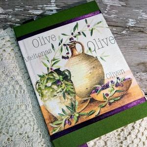 Zöld-lila olivás receptkönyv, Receptfüzet, Konyhafelszerelés, Otthon & Lakás, Decoupage, transzfer és szalvétatechnika, Könyvkötés, Dekupázs technikával készült notesz, emlékkönyv, vagy napló, recept gyűjtemény vagy szakácskönyv.\nMé..., Meska