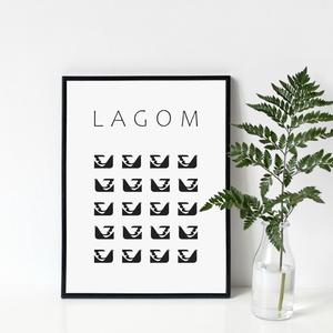 LAGOM poszter - skandináv stílusú, modern, minimalista poszter nagy méretben / 50 x 70 cm, Otthon & lakás, Dekoráció, Kép, Lakberendezés, Falikép, Képzőművészet, Illusztráció, Fotó, grafika, rajz, illusztráció, LAGOM poszter a skandináv életérzés szerelmeseinek\n\nA lagom egy svéd szó, melyet nem könnyű más nyel..., Meska
