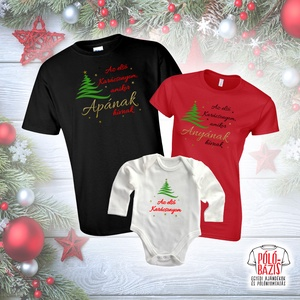 Első karácsonyunk - Családi egyenpóló / pólószett, Táska, Divat & Szépség, Női ruha, Ruha, divat, Férfi ruha, Gyerek & játék, Mindenmás, Amennyiben 1 napon belül nem válaszolunk, kérjük vegye fel velünk a kapcsolatot telefonon!\n\nEgyedi s..., Meska