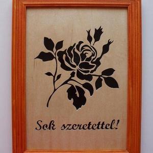 Rózsás, sok szeretettel feliratú, fűrészelt falikép, Otthon & lakás, Dekoráció, Dísz, Kép, Lakberendezés, Falikép, Famegmunkálás, Festett tárgyak, Egyedi, 4 mm vastag rétegelt lemezből, \nelektromos lombfűrésszel kivágott, \nlakkozott, lazúrral fest..., Meska