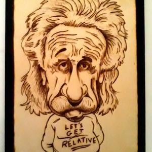 Albert Einstein - kézzel égetett, pirografált, Férfiaknak, Konyhafőnök kellékei, Kulinária (élelmiszer), Otthon & lakás, Dekoráció, Famegmunkálás, Gravírozás, pirográfia, Albert Einstein - kézzel égetett, pirografált\n13 x 18 cm\n, Meska