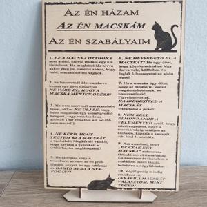 Az én házam az én macskám , Otthon & Lakás, Dekoráció, Táblakép, Decoupage, transzfer és szalvétatechnika, Fatáblára készült házirend. \nA tábla mérete 21x29cm (A4) a szöveg es a minta transzfer technikával k..., Meska
