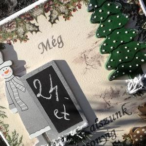 Hányat kell még aludni?!... :-), Otthon & Lakás, Karácsony & Mikulás, Adventi naptár, Decoupage, transzfer és szalvétatechnika, Festett tárgyak, Karácsonyi dekoráció, mellyel könnyebbé teheted gyerkőceidnek a karácsonyi várakozást. :-) \n30*30 cm..., Meska