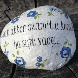 Feliratos kő, motivációs idézetekkel, transzfer technikával. :-) - Meska.hu