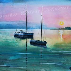 Esti Csend, Balaton, Kikötő, balatoni akvarell, Emlék, Romantika, Csend a vízen, Vitorlás, Vitorlázás, Otthon & lakás, Képzőművészet, Festmény, Akvarell, Festészet, Fotó, grafika, rajz, illusztráció,  EREDETI, Esti csend a vízen című akvarell festményemet szeretettel ajánlom minden Balaton rajongóna..., Meska