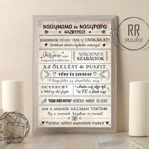 Nagymama és Nagypapa házirendje, Családi szabályok, unoka, Nagyi, házirend, vintage falikép, nagyszülők, házi áldás, név, Kép & Falikép, Dekoráció, Otthon & Lakás, Fotó, grafika, rajz, illusztráció, A4 Minőségi Papír Print Nyomtatás\n* KERET NÉLKÜL *\n\nEGYEDI: A TE NAGYMAMÁD / PAPÁD HÁZIRENDJEI!\n\nVás..., Meska