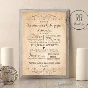 Nagymama és Nagypapa házirendje, Családi szabályok, unoka, Nagyi, házirend, vintage falikép, nagyszülők, házi áldás, név, Felirat, Dekoráció, Otthon & Lakás, Fotó, grafika, rajz, illusztráció, A4 Minőségi Papír Print Nyomtatás\n* KERET NÉLKÜL *\n\nEGYEDI: A TE NAGYMAMÁD / PAPÁD HÁZIRENDJE! Nevük..., Meska