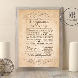 Nagymama házirendje, Családi szabályok, unoka, Nagyi, házirend, vintage falikép, nagypapa, nagyszülők, házi áldás, név, Felirat, Dekoráció, Otthon & Lakás, Fotó, grafika, rajz, illusztráció, A4 Minőségi Papír Print Nyomtatás\n* KERET NÉLKÜL *\n\nEGYEDI: A TE NAGYMAMÁD / PAPÁD HÁZIRENDJEI!\nVásá..., Meska
