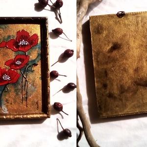 Pipacsok, Művészet, Festmény, Akril, Festészet, Miniatűr pipacsok a mezőről arany színű háttérrel. \nFunkcióját tekintve kicsi fali kép, mivel retro ..., Meska