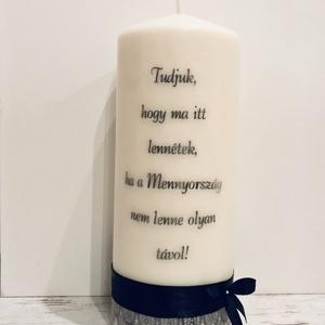 Emlék gyertya (esküvőre), kegyeleti gyertya, Esküvő, Dekoráció, Gyertya & Gyertyatartó, Gyertya-, mécseskészítés, Mindenmás, 8x20 cm magas gyertya szeretteink emlékére. \nA felirat, betűtípus, díszítés (csipke, inda minta stb...., Meska