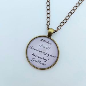 Austen, Ékszer, Nyaklánc, Medálos nyaklánc, Ékszerkészítés, Fotó, grafika, rajz, illusztráció, Jane Austen idézettel díszített kerek medál ezüst színű láncon. A nyaklánc teljes hossza 30 cm, a me..., Meska
