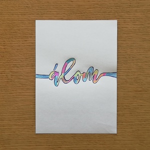 """""""Álom"""" - Toll és színes ceruza kalligráfia, Grafika & Illusztráció, Művészet, Fotó, grafika, rajz, illusztráció, 18 x 13 cm méretű toll és színes ceruza rajz. 2020-ban készült. Szignó a hátoldalán (Sós József)...., Meska"""
