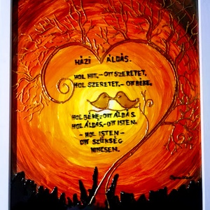 Házi Áldás. / Életfás, szivecskés/ választható szöveggel. Üvegfestmény., Művészet, Festmény, Festmény vegyes technika, Festészet, Üvegművészet, Kedves látogató!!!!!!!!! Köszönöm, hogy benézett hozzám!!!!!!\n\nEz egy saját tervezésű Házi Áldás. am..., Meska