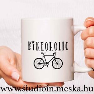 Biciklis bögre, vicces bringás bögre, kerékpáros bögre, , Konyhafelszerelés, Férfiaknak, Bögre, csésze, Bringás kiegészítők, Mindenmás, Decoupage, transzfer és szalvétatechnika, Egyedi ajándékötlet kerékpármániás ismerőseid, szeretteid számára. Vicces bögre biciklis grafikával..., Meska