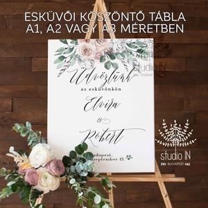 Esküvői üdvözlő tábla, esküvői köszöntő tábla, Esküvői Vendégváró tábla, Esküvő, Esküvői dekoráció, Dekoráció, Otthon & lakás, Ünnepi dekoráció, Fotó, grafika, rajz, illusztráció, Papírművészet, A köszöntő táblákat 2 különböző méretben készítjük:\n60 x 80 cm és\n80 x 100 cm\n\nAMIT KÜLDÜNK:\n* 1 db ..., Meska