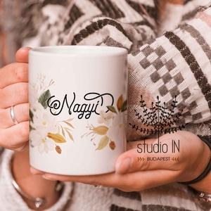 Nagymamás Bögre, bögre nagyszülőknek, nagyi ajándék bögre, virágos bögre, Otthon & lakás, Konyhafelszerelés, Bögre, csésze, Karácsony, Decoupage, transzfer és szalvétatechnika, Fotó, grafika, rajz, illusztráció, Ajándék bögre nagymamáknak. Karácsonyra, vagy születésnapra is kedves ajándék. \n\nEzek a bögrék tökél..., Meska