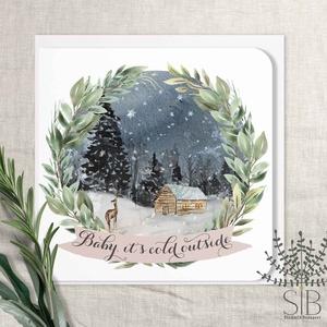 """Karácsonyi táj képeslap, téli táj, karácsonyi üdvözlő lap, karácsonyi havas táj képeslap, Otthon & Lakás, Karácsony & Mikulás, Karácsonyi képeslap, Fotó, grafika, rajz, illusztráció, \""""Baby, it\'s cold outside\"""" karácsonyi képeslap.\n\nA képeslapok matt, hófehér papírra vannak nyomtatva...., Meska"""
