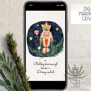 Karácsonyi üdvözlő, diótörős e-card, letölthető, digitális karácsonyi üdvözlő, érintésmentes karácsonyi lap, Karácsony & Mikulás, Karácsonyi képeslap, Fotó, grafika, rajz, illusztráció, Okos telefonon küldhető, letölthető karácsonyi üdvözlet.\n\nA termék tartalmazza:\n* 1db személyes adat..., Meska