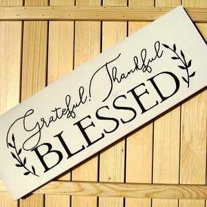 033 Grateful Thankful Blessed 60x20 cm, Otthon & lakás, Dekoráció, Kép, Lakberendezés, Falikép, Festett tárgyak, Famegmunkálás, Kézzel készített fa tábla:\n\nalap: fenyő,\nfehér háttérfestés,\nfekete betűk.\n\n(barna fenyő keret külön..., Meska