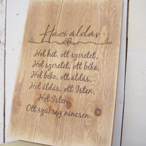 Házi áldás - rusztikus koptatással 30x20 cm fa tábla - otthon & lakás - dekoráció - táblakép - Meska.hu