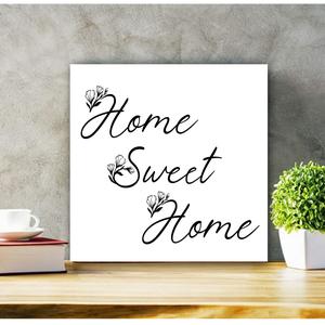 428 Home Sweet Home 30x30 cm fa tábla, Otthon & lakás, Lakberendezés, Falikép, Dekoráció, Kép, Famegmunkálás, Festett tárgyak, Kézzel készített fa tábla:\n\nalap: nyírfa,\nfehér vagy zöld háttérfestés,\nfekete vagy fehér színű betű..., Meska