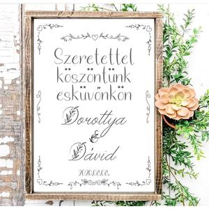 Szeretettel köszöntünk esküvőnkön - virágos betű 40x30 cm fa tábla, Otthon & Lakás, Táblakép, Dekoráció, Famegmunkálás, Festett tárgyak, Meska