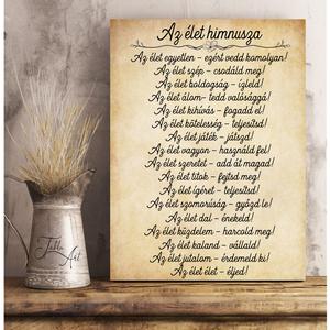 Az élet himnusza 40x30 cm fa tábla, 3 féle háttérrel, Otthon & Lakás, Dekoráció, Táblakép, Famegmunkálás, Festett tárgyak, Meska