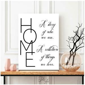 HOME A story of who we are, a collection of things we love 40x30 cm fa tábla, Otthon & Lakás, Dekoráció, Táblakép, Famegmunkálás, Festett tárgyak, Meska