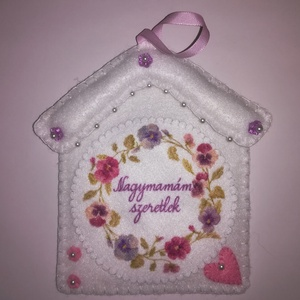 Filc dísz Szeretlek Nagymamám felirattal , Otthon & Lakás, Falra akasztható dekor, Dekoráció, Varrás, Meska