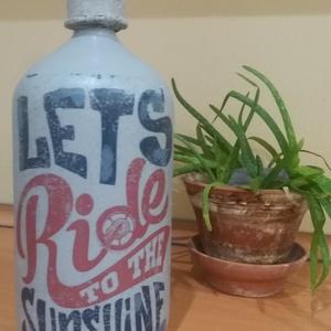 Let's ride szódásüveg egyedi dekoráció, Otthon & Lakás, Díszüveg, Dekoráció, A fotón látható stílusban (krétafestékkel és transzfertechnikával díszített) szódásüveg eladó, motor..., Meska