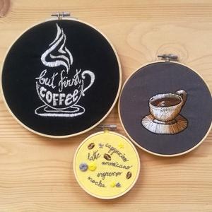 But first COFFEE, hímzett képtrió rámában, Otthon & lakás, Dekoráció, Ünnepi dekoráció, Kép, Lakberendezés, Falikép, Hímzés, 3 db különböző méterű, kézzel hímzett, kávé témájú kép rámában, mely könnyedén felakasztható a falra..., Meska
