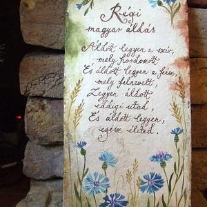 """Festett Áldás (búzavirágos), Képzőművészet, Otthon & lakás, Festmény, Lakberendezés, Falikép, Festett tárgyak, \""""Boldogasszony lánya legyél,\nÁldást hozzál, Áldást vigyél.\""""\n\n/ magyar népdal /\n\nAz áldások festését ..., Meska"""