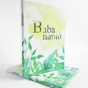 Babanapló, Játék & Gyerek, 3 éves kor alattiaknak, Papírművészet, Kedves Érdeklődő! :)\nErre a Babanaplóra sokat kellett várni, de most, hogy elkészült remélem jó szol..., Meska