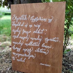 Kalligráf esküvői tábla - idézettel, Esküvő, Dekoráció, Tábla & Jelzés, Festett tárgyak, Az esküvői dekoráció része a kalligráf tábla is, de a vicces vagy idézetes táblákat, akár otthonra i..., Meska