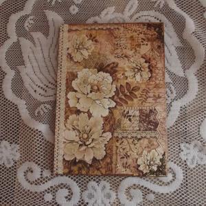 Antik barna virágok emlékkönyv napló, Otthon & Lakás, Jegyzetfüzet & Napló, Papír írószer, Alapozás után bézs színűre festetem ezt az A4-es méretű füzetet. Elejére felkerült a minta rizspapír..., Meska