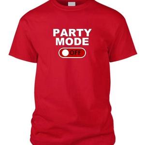 Party mode OFF póló, Művészet, Grafika & Illusztráció, Fotó, grafika, rajz, illusztráció, Mindenmás, Party mode OFF póló nem csak party arcoknak.\nA felirat (Party mode) személyre szabható saját ízlésed..., Meska