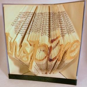 Inspire feliratos hajtogatott könyv-egyedi 7 betűs szöveg-szerelmespároknak-esküvőre-Inspiráció-vers-E217, Otthon & lakás, Dekoráció, Dísz, Lakberendezés, Hajtogatott könyv vagy más néven könyv origami.  Egyedi elképzelés alapján bármilyen szöveg elkészít..., Meska