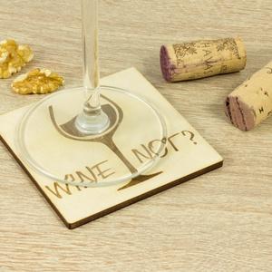 Wine not? feliratú lézervágott fa poháralátét szett - Séfnek - Boros - Konyhába - Apának - Lakodalomra - Meska.hu