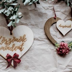 Anyák napi üzenet, Otthon & Lakás, Dekoráció, Dísztárgy, Famegmunkálás, Virágkötés, Személyre szabható szív fából, melyre kérés szerint bármilyen feliratot el tudunk készíteni, hogy Éd..., Meska
