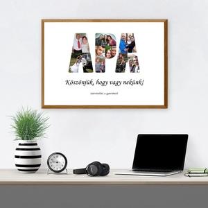 """Kollázs - Apa (További típusok a termékeim között!), Otthon & Lakás, Dekoráció, Kép & Falikép, Fotó, grafika, rajz, illusztráció, Szeretnéd meglepni az apukádat? Ez a csodás \""""Apa Kollázs\"""" biztosan nagy siker lesz! Gyűjtsd össze a..., Meska"""