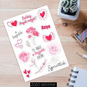 Anyák napi matricák - matricapapír öntapadós anyák napja dekoráció dekor dísz scrapbook papír ajándék szeretet egyedi, Művészet, Grafika & Illusztráció, Fotó, grafika, rajz, illusztráció, Közeleg az Anyák napja!\n\nSzámomra az év egyik legfontosabb napja. Te mivel leped meg az édesanyádat,..., Meska