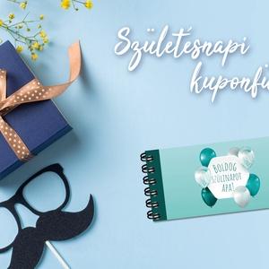Születésnapi kuponfüzet FÉRFIAKNAK - Meska.hu