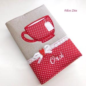Névre szóló piros pöttyös bögrés napló, Jegyzetfüzet & Napló, Papír írószer, Otthon & Lakás, Varrás, Patchwork, foltvarrás, A napló elejére piros pöttyös pamut anyagból gépi applikálással csészét/ bögrét hímeztem. A pöttyös ..., Meska