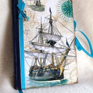Hajós  napló, Otthon & Lakás, Jegyzetfüzet & Napló, Papír írószer, Napló a hajók szerelmeseinek.  A könyvjelző anyaga, szatén szalag. Az utolsó kép csak kedvcsináló, a..., Meska