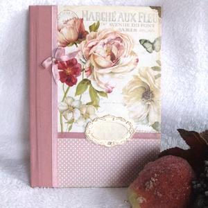 Rózsás Vintage napló, Jegyzetfüzet & Napló, Papír írószer, Otthon & Lakás, Decoupage, transzfer és szalvétatechnika, A könyv készítésekor elsősorban papírt és kevés textilt és fém sarok vereteket használtam. \nKérheted..., Meska