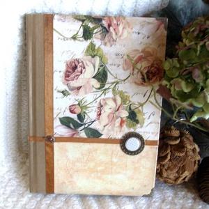 Emlékkönyv  - A VINTAGE rózsás  II., Otthon & lakás, Naptár, képeslap, album, Jegyzetfüzet, napló, Dekoráció, Naptár, Papírművészet, Ajánlom, igazi emlékkönyvnek, leánybúcsúztatóra, vagy ha csak megszólít és veled szeretne menni. \n\nA..., Meska